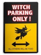 Witch Parking Only Halloween Warning Sign Decoration