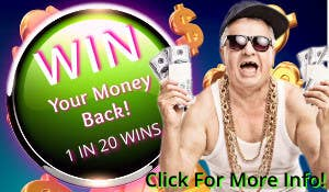 Win Your Order for FREE - 1 in 20 Orders is a Winner and Gets Their Money Back